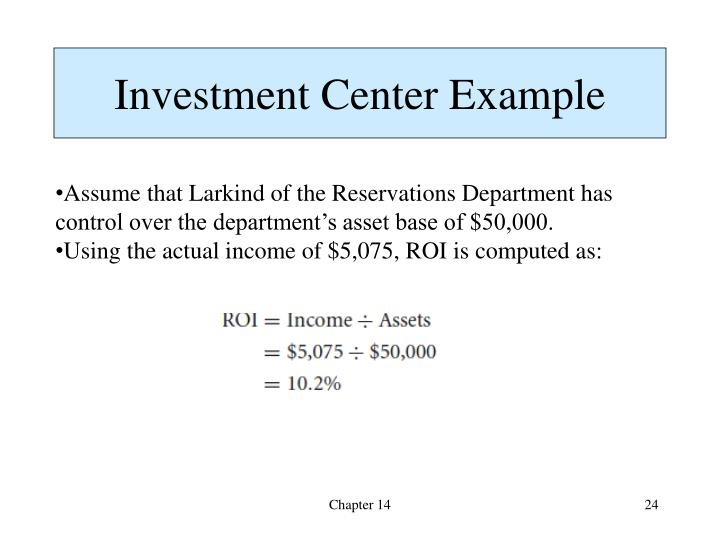 Investment Center Example