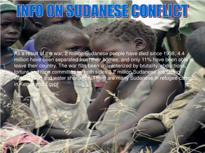 INFO ON SUDANESE CONFLICT