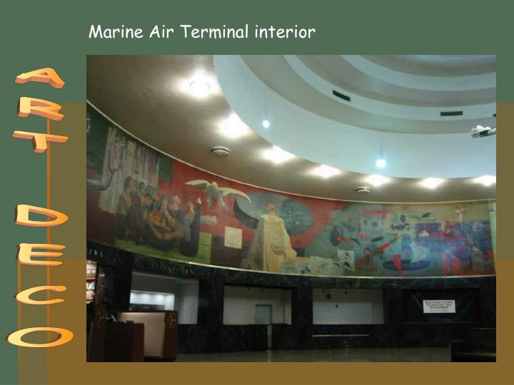 Marine Air Terminal interior