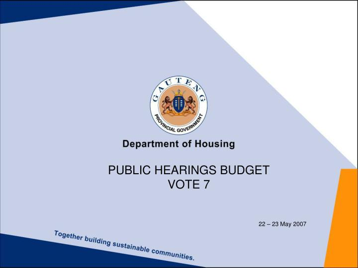 PUBLIC HEARINGS BUDGET