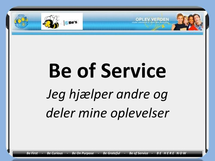 Be of Service