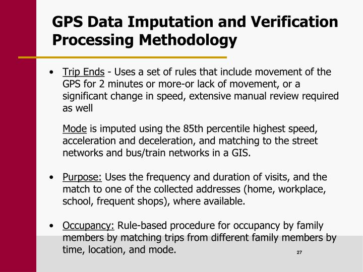 GPS Data Imputation and Verification Processing Methodology