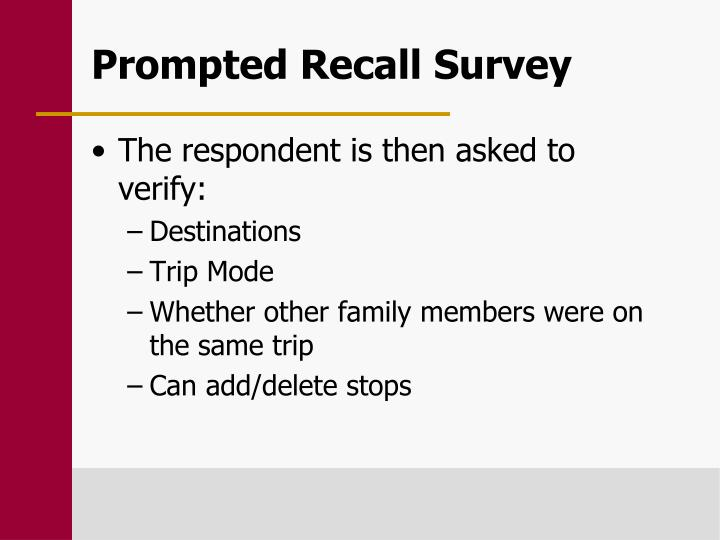 Prompted Recall Survey