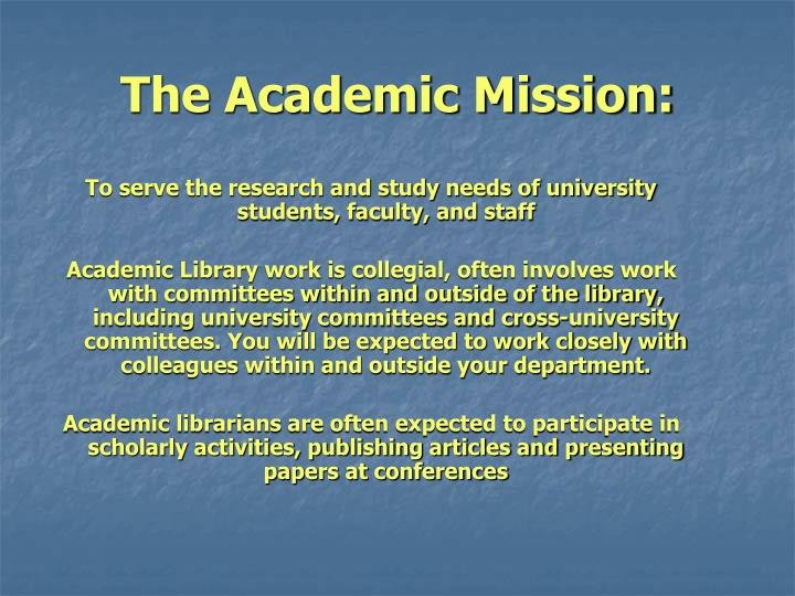 The Academic Mission: