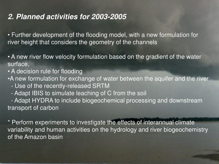 2. Planned activities for 2003-2005