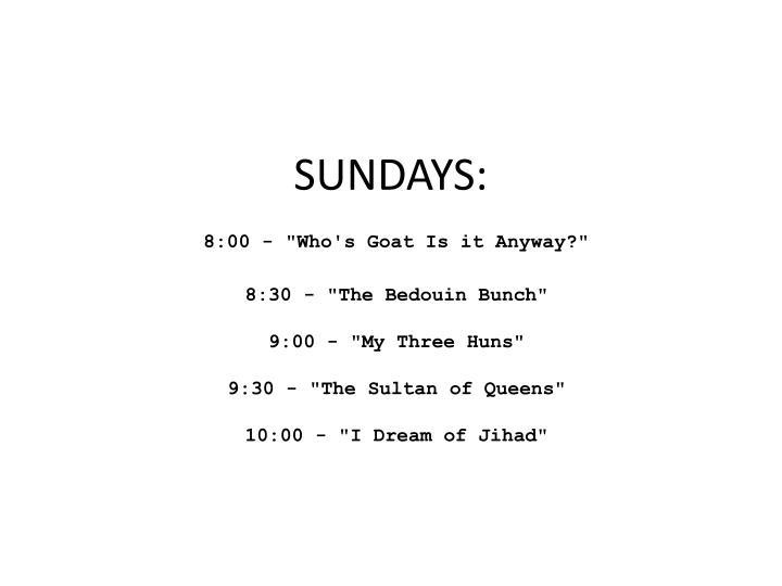 SUNDAYS: