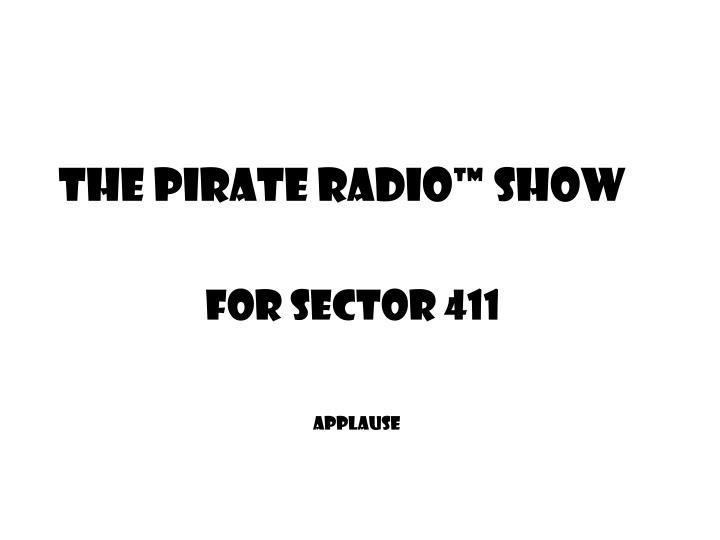 The Pirate Radio™ Show