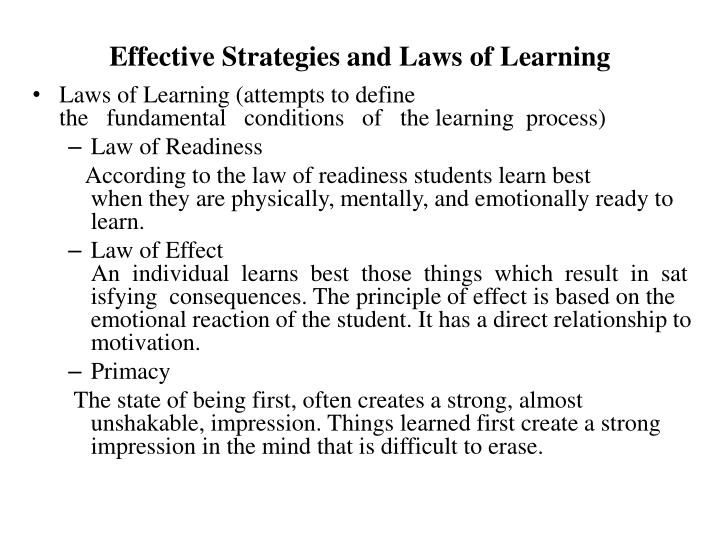 Effective Strategies and Laws of Learning