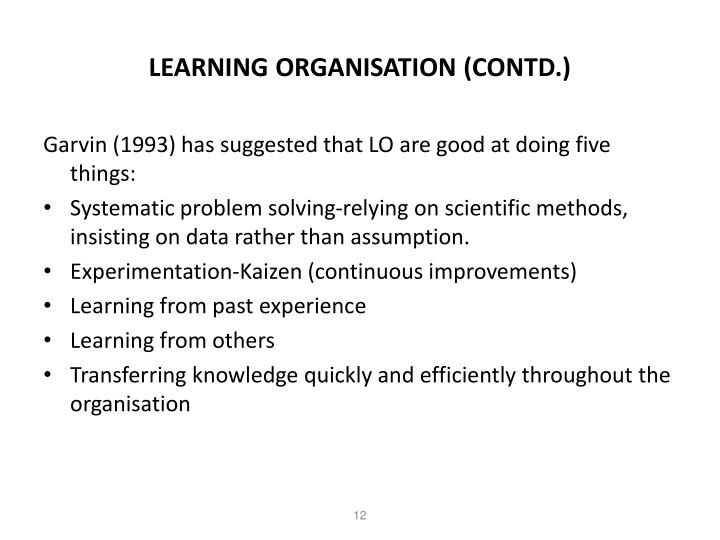 LEARNING ORGANISATION (CONTD.)