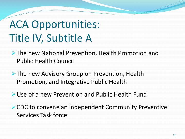 ACA Opportunities:
