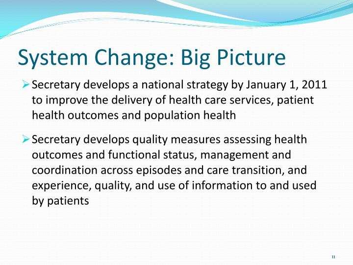 System Change: Big Picture