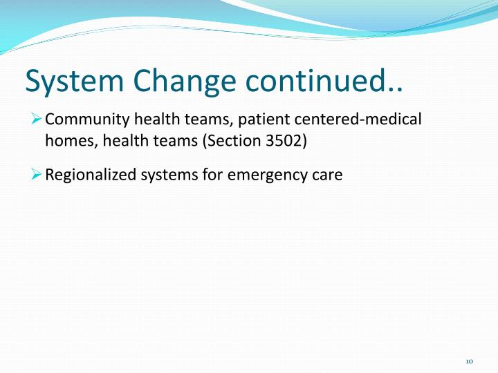 System Change continued..