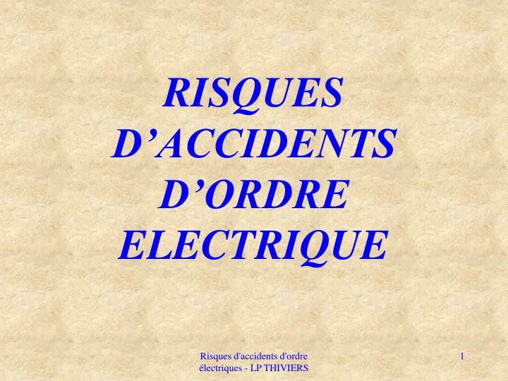 Risques d accidents d ordre electrique