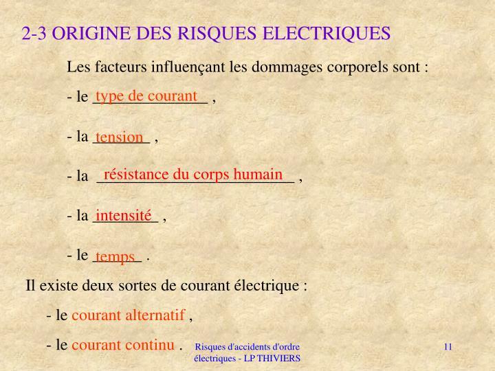 2-3 ORIGINE DES RISQUES ELECTRIQUES