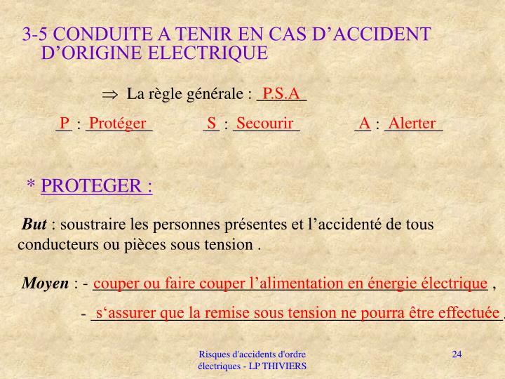 3-5 CONDUITE A TENIR EN CAS D'ACCIDENT D'ORIGINE ELECTRIQUE