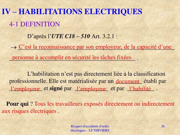 IV – HABILITATIONS ELECTRIQUES
