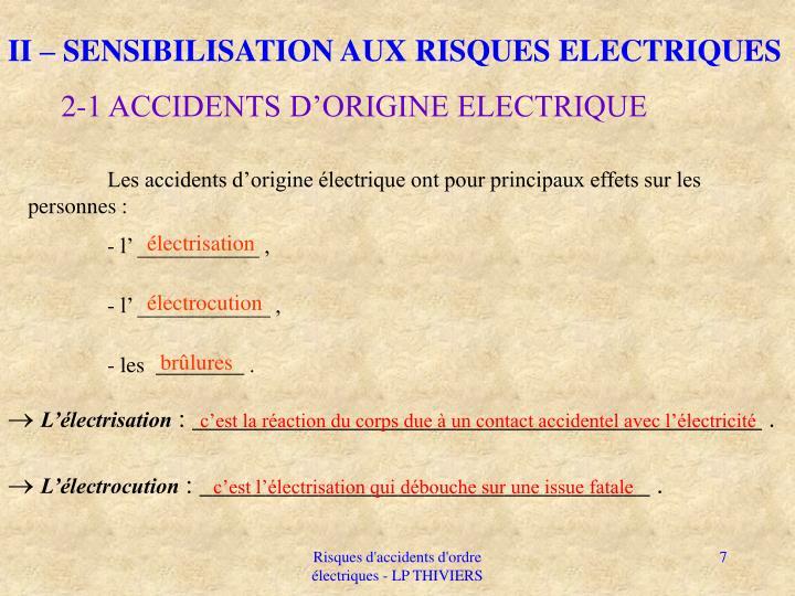 II – SENSIBILISATION AUX RISQUES ELECTRIQUES