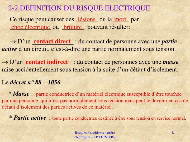 2-2 DEFINITION DU RISQUE ELECTRIQUE