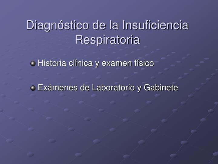 Diagnóstico de la Insuficiencia Respiratoria