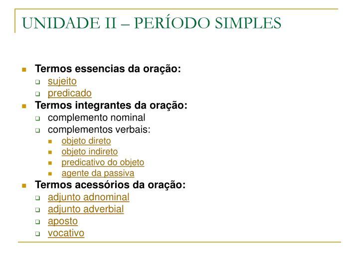 UNIDADE II – PERÍODO SIMPLES