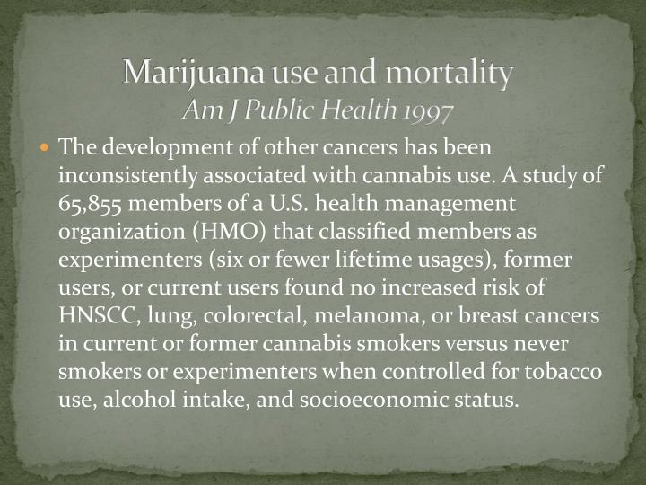 Marijuana use and mortality