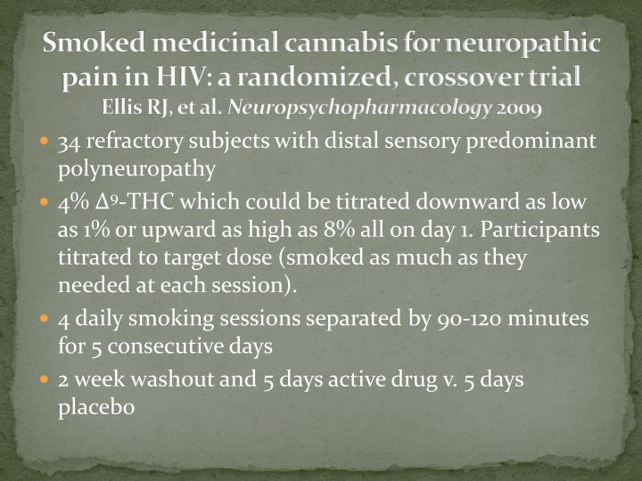 Smoked medicinal cannabis for neuropathic pain in HIV: a randomized, crossover trial