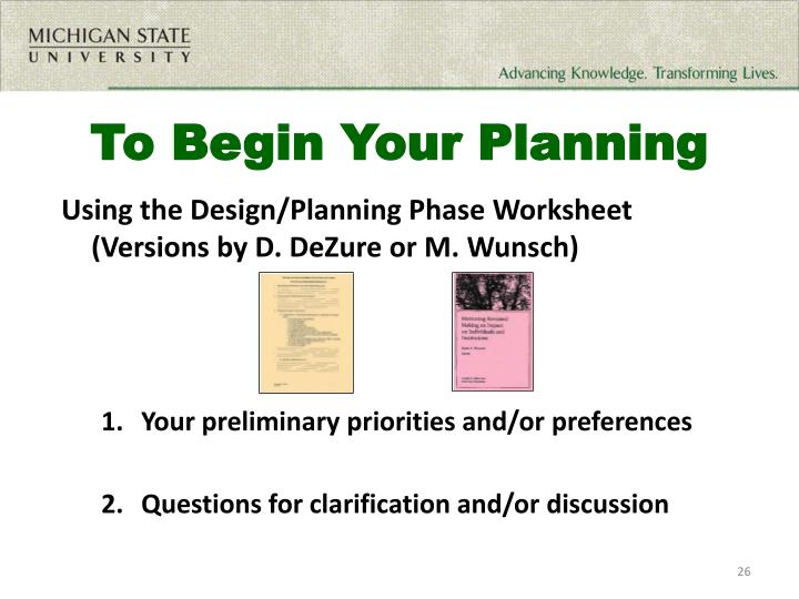 To Begin Your Planning