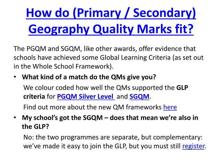 How do (Primary / Secondary) Geography Quality Marks fit?