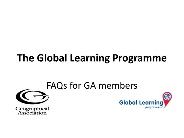 The global learning programme