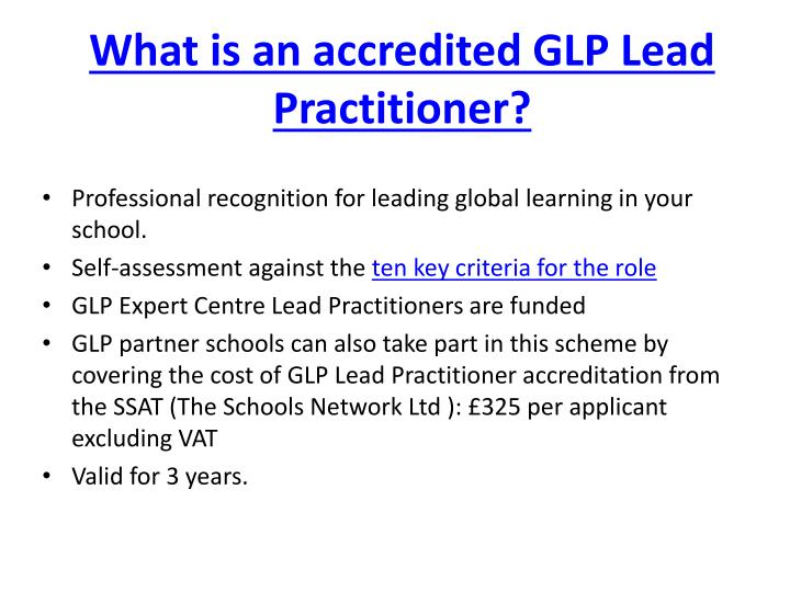 What is an accredited GLP Lead Practitioner?