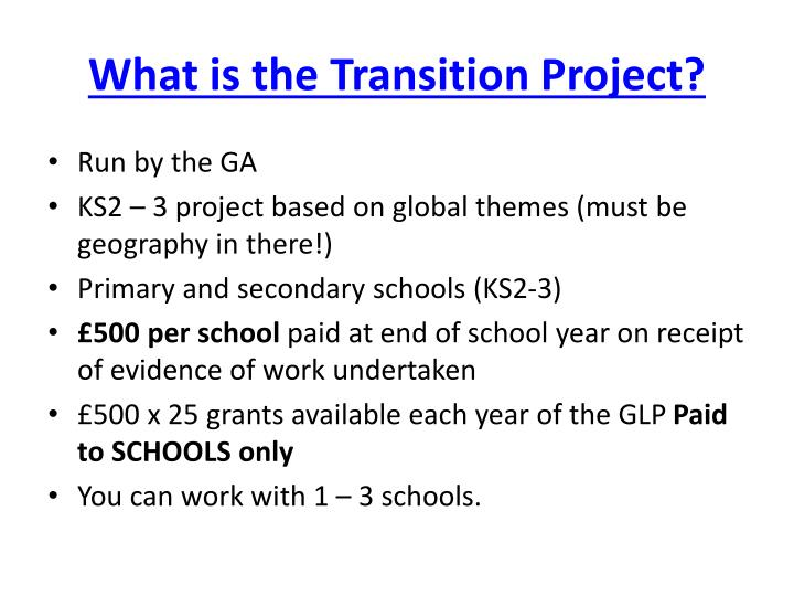 What is the Transition Project?