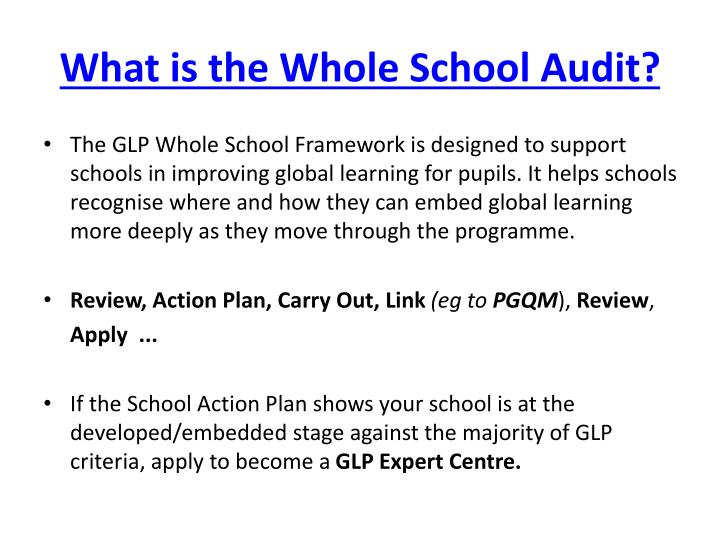 What is the Whole School Audit?