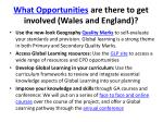 what opportunities are there to get involved wales and england