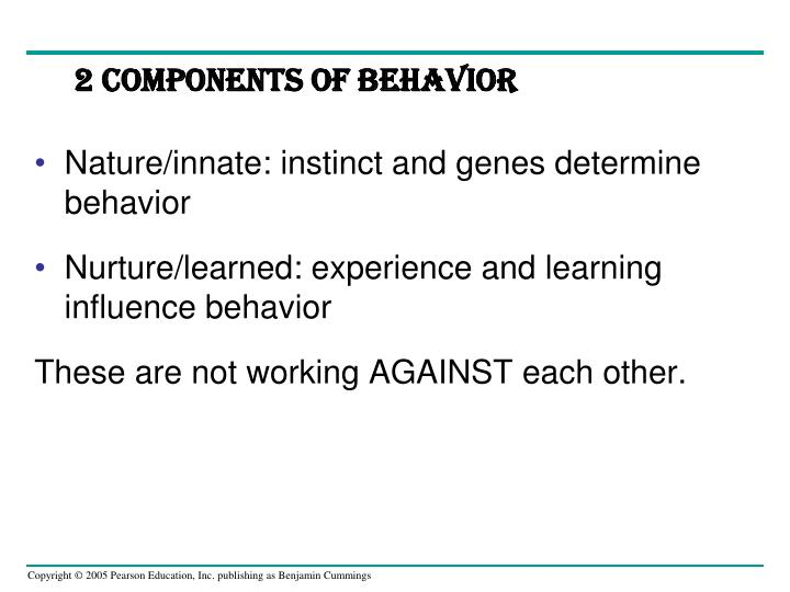 2 Components of Behavior