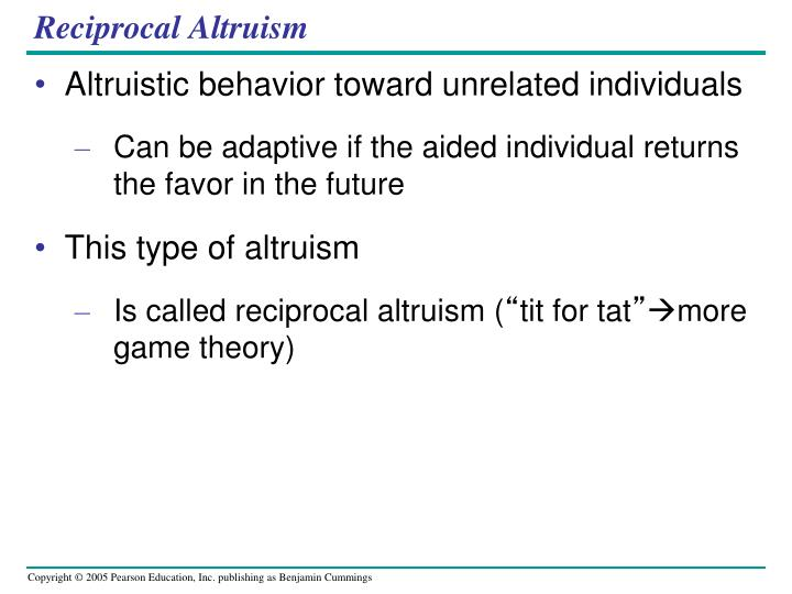 Reciprocal Altruism