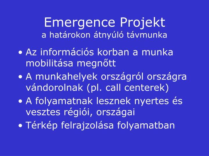 Emergence Projekt
