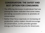 conservation the safest and best option for consumers
