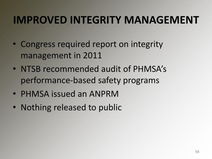 IMPROVED INTEGRITY MANAGEMENT