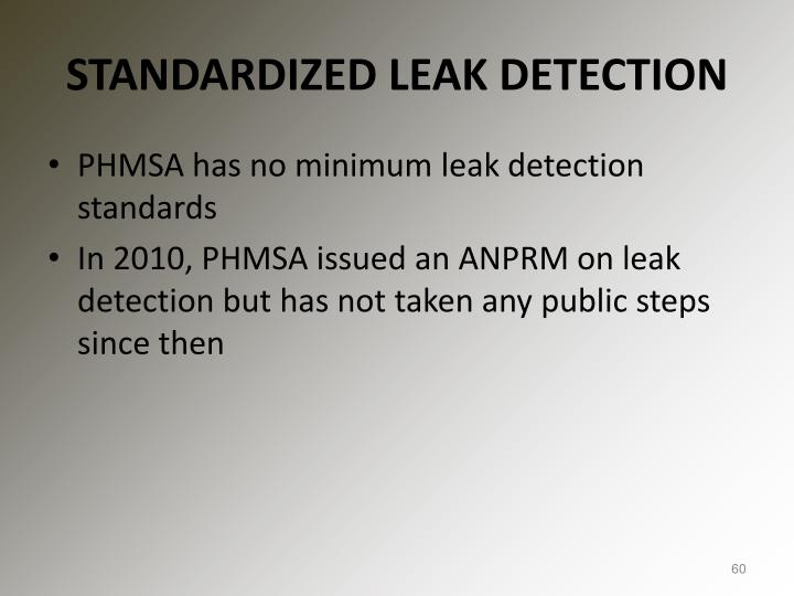 STANDARDIZED LEAK DETECTION
