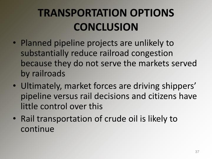 TRANSPORTATION OPTIONS CONCLUSION
