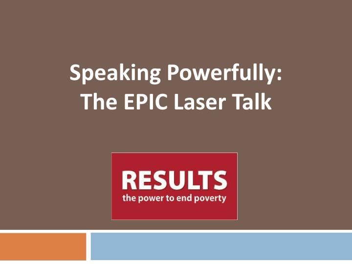 speaking powerfully the epic laser talk