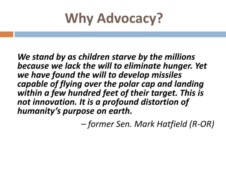 Why Advocacy?