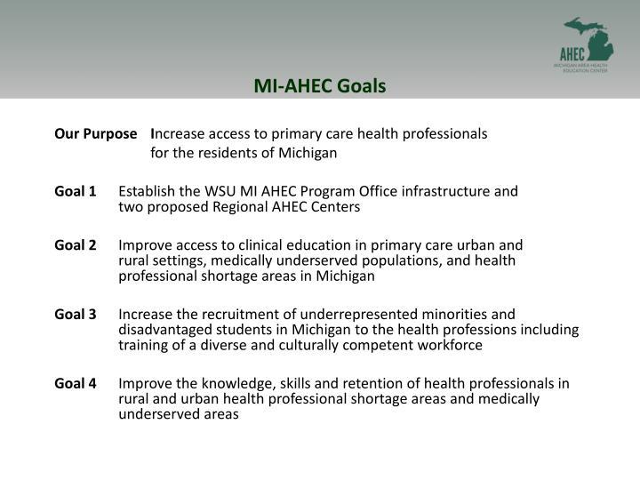 MI-AHEC Goals