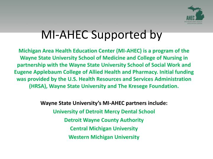 MI-AHEC Supported by