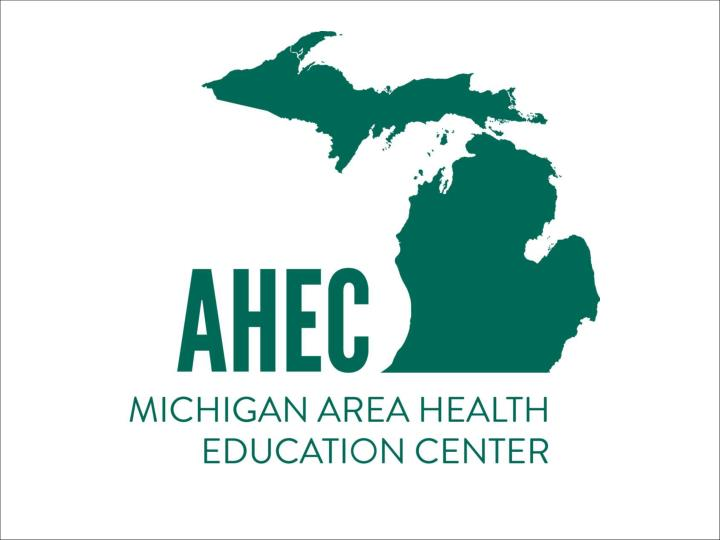 Michigan area health education center mi ahec program