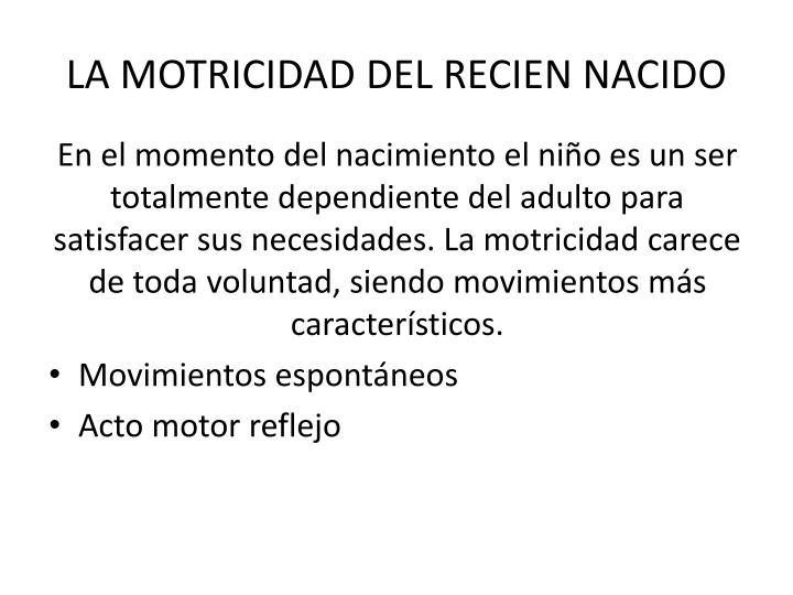 LA MOTRICIDAD DEL RECIEN NACIDO