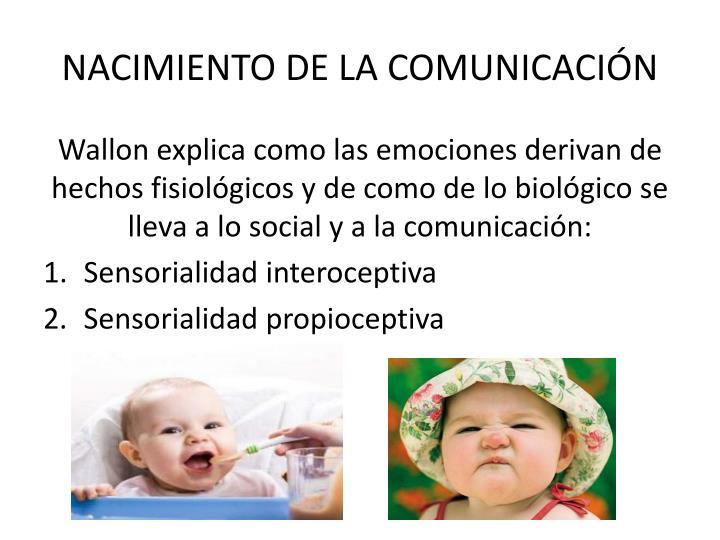NACIMIENTO DE LA COMUNICACIÓN