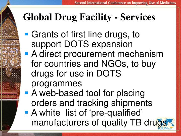 Global Drug Facility - Services