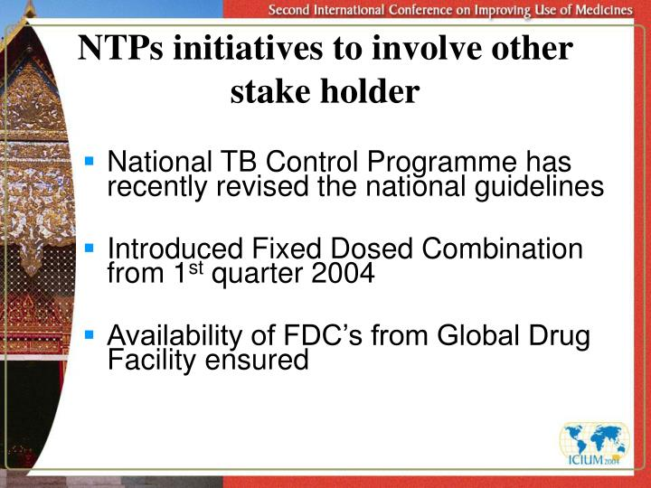 NTPs initiatives to involve other stake holder