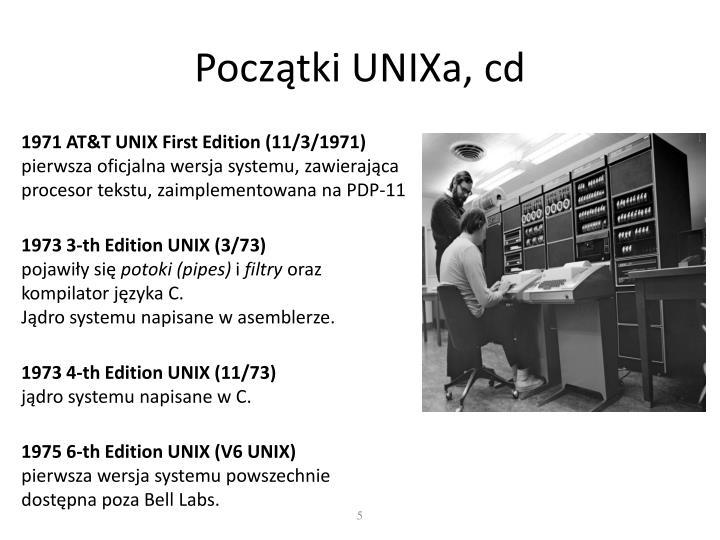 Początki UNIXa, cd